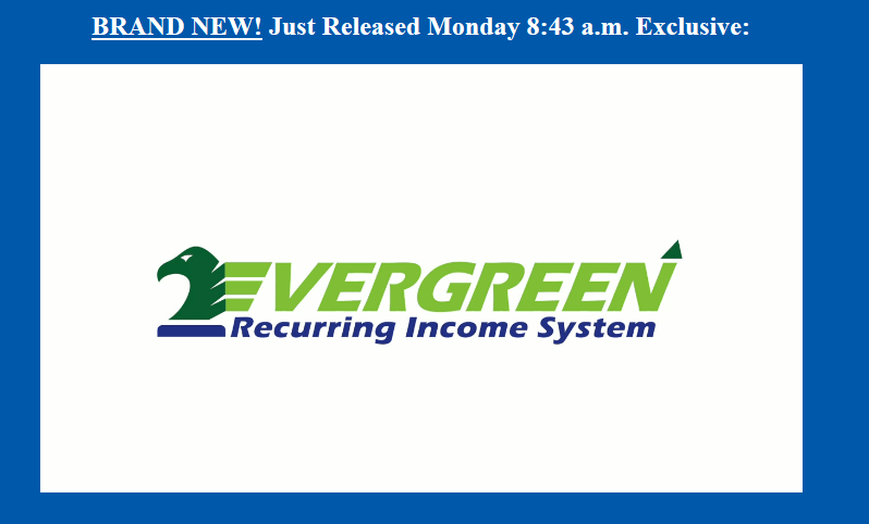 evergreen recorruing income system homepage screenshot