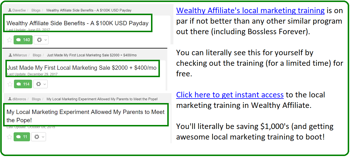 wealthy affiliate local marketing training vs bossless forever