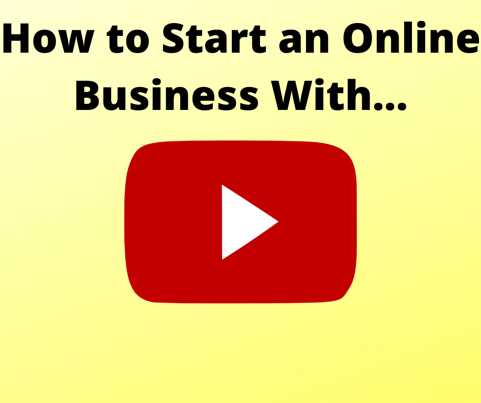how to start an online business with youtube success stories