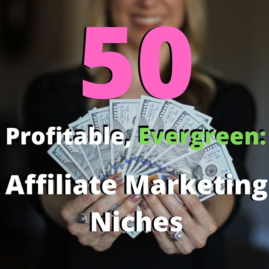 50 profitable affiliate marketing niches
