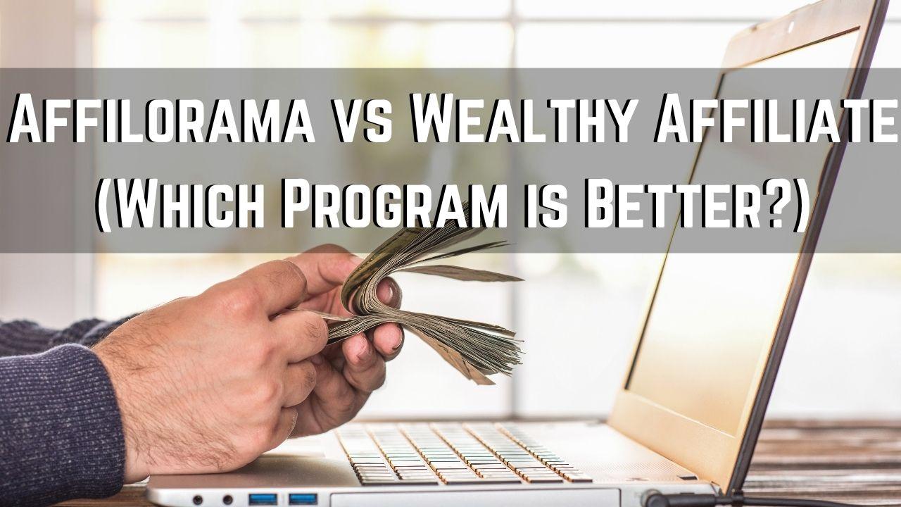affilorama vs wealthy affiliate